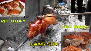 Món ngon phải thử - Heo quay Lạng Sơn