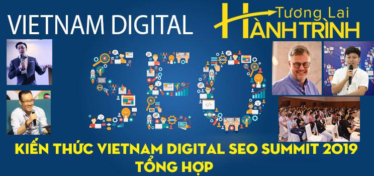 Kiến thức Vietnam Digital SEO Summit 2019 tổng hợp